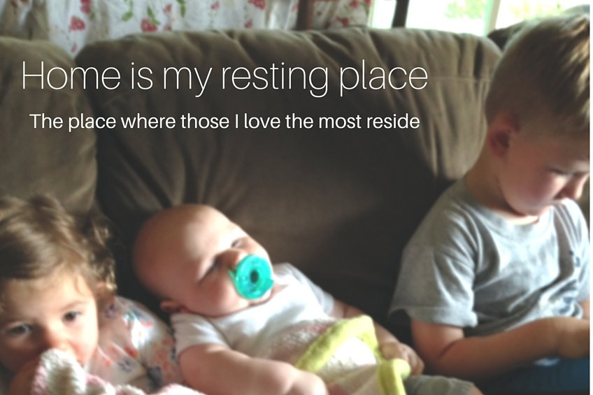 Home is my resting place